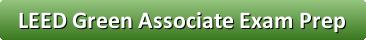 LEED Green Associate Exam Prep Link Button, Online LEED Green Associate Training, Exam Prep, Online Exam Prep, GBES LEED Green Associate Exam Prep Link, Green Building Education Services, Best LEED Green Associate Online Exam Preparation