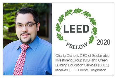 Charlie Cichetti, LEED Fellow 2020
